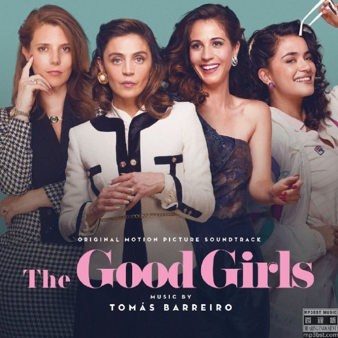 Tomás_Barreiro_-_《The_Good_Girls_豪门若梦》2019影视原声[24bit_48kHz_FLAC]