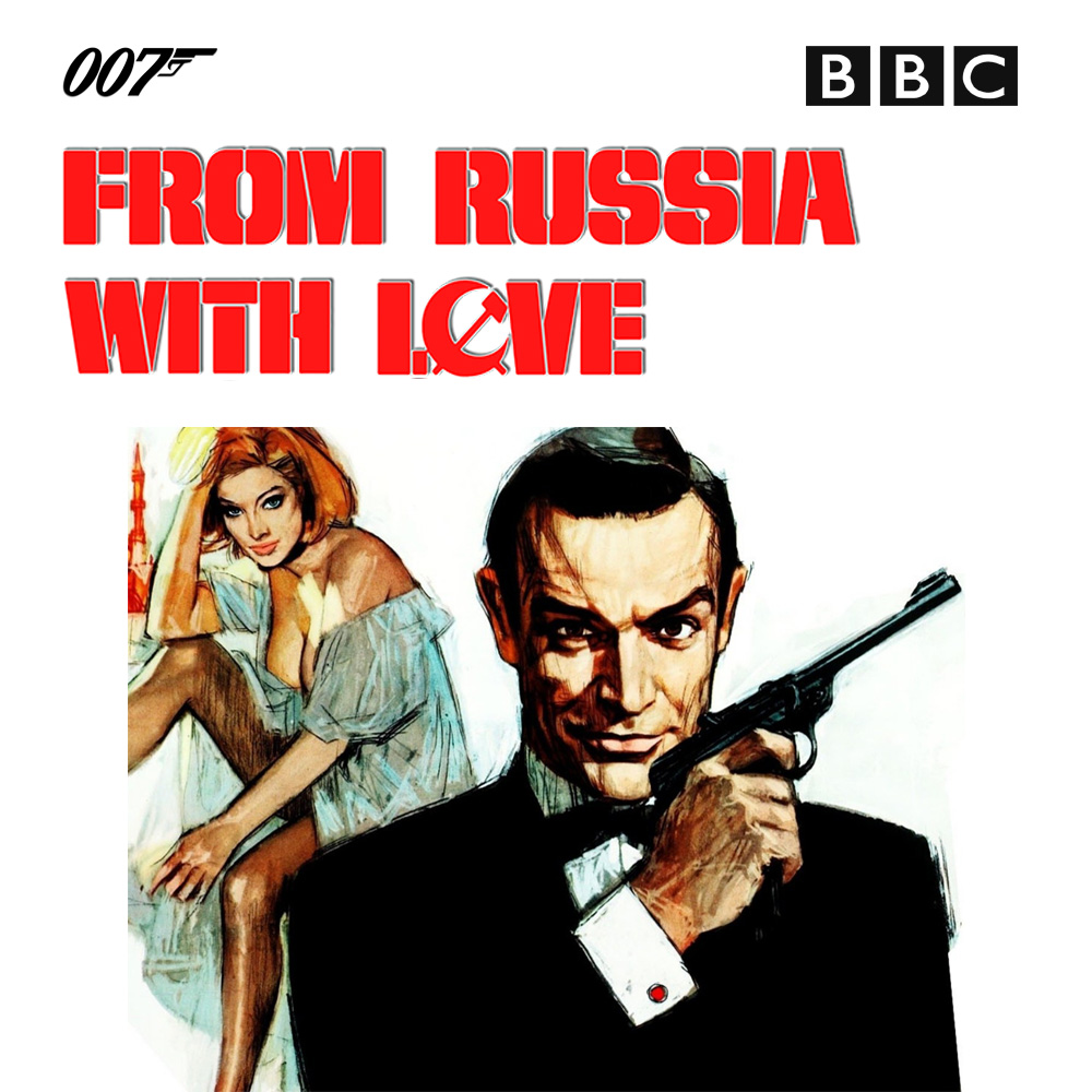 BBC - James Bond - From Russia with Love - Ian Fleming