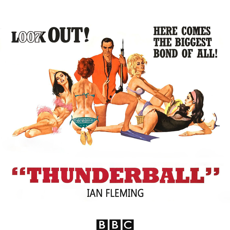 BBC - James Bond - Thunderball - Ian Fleming